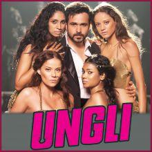 Ungli Pe Nachalein - Ungli (MP3 And Video-Karaoke Format)