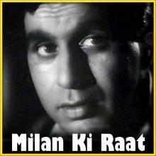Mera Yaar Bada Sharmeela - Milan Ki Raat (MP3 and Video Karaoke  Format)