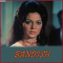 Abhi To Raat Baaki Hai - Bandish (MP3 And Video-Karaoke Format)