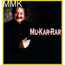 Deewaron Se Milkar Rona - Mu-Kar-Rar (MP3 and Video Karaoke  Format)