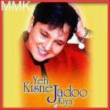 Banni Ka - Yeh Kisne Jadoo Kiya (MP3 and Video-Karaoke  Format)
