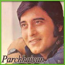 Saanson Mein Kabhi Dil Mein Kabhi - Parchhaiyan (MP3 and Video-Karaoke  Format)