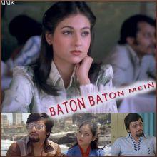 Uthe Sab Ke Kadam  -  Baton Baton Mein (MP3 And Video Karaoke Format)