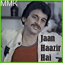 Hum Na Rahenge Tum Na Rahoge - Jaan Haazir Hai(MP3 and Video Karaoke  Format)