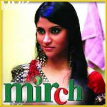 Zindagi Tu Hi Bata - Mirch (MP3 and Video-Karaoke  Format)