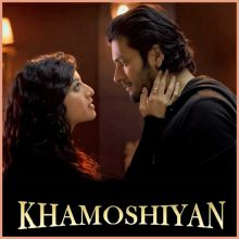 Subhan Allah - Khamoshiyan (MP3 And Video-Karaoke Format)
