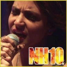 Chhil Gaye Naina - NH10