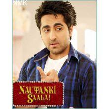 So Gaya Ye Jahaan - Nautanki Saala (Mp3 and Video Karaoke Format)