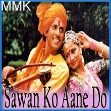 Tujhe Dekh Kar - Sawan Ko Aane Do