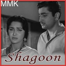 Itne Kareeb Aake Bhi - Shagun (MP3 and Video-Karaoke Format)
