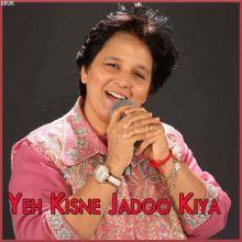 Jhonka Hawa Ka - Yeh Kisne Jadoo Kiya (MP3 and Video-Karaoke  Format)