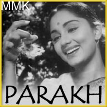 Kehte Rakhi Ke Ye Dhage - Parakh (MP3 and Video-Karaoke  Format)