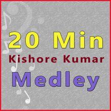 20 Min Medley - Kishore Kumar Medley