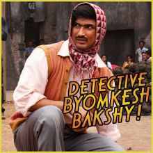 Byomkesh In Love - Detective Byomkesh Bakshy