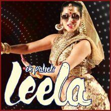 Saiyaan Superstar - Ek Paheli Leela