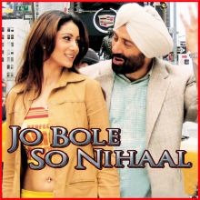 Jo Bole So Nihaal - Jo Bole So Nihaal