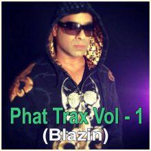 Dil  Phat Trax Medley - Phat Trax Vol - 1 (Blazin)