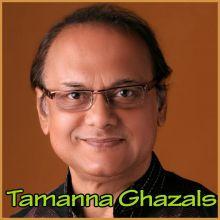 Ye Aur Baat Ke Insaan Banke - Tamanna Ghazals (MP3 and Video-Karaoke  Format)
