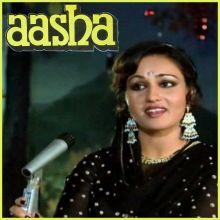 Sheesha Ho Ya Dil Ho - Aasha