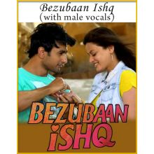 Bezubaan Ishq (With Female Vocals) - Bezubaan Ishq