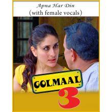 Apna Har Din (With Female Vocals) - Golmaal 3