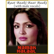 Raat Baaki Baat Baaki (With Male Vocals) - Namak Halal
