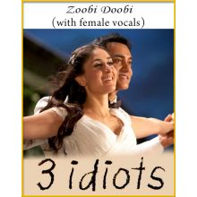 Zoobi Doobi (With Female Vocals) - 3 Idiots
