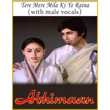Tere Mere Milan Ki Ye Raina (With Male Vocals) - Abhimaan