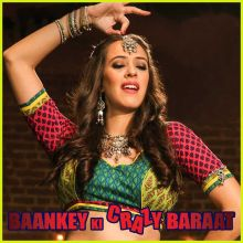 Daant Saiyyan Ne - Baankey Ki Crazy Baraat