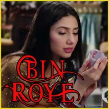 Tere Bina Jeena - Bin Roye
