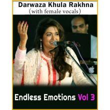 Darwaza Khula Rakhna (With Female Vocals) - Endless Emotions Vol 3