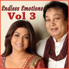 Darwaza Khula Rakhna - Endless Emotions Vol 3