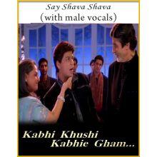 Say Shava Shava (With Male Vocals) - Kabhi Khushi Kabhi Gham