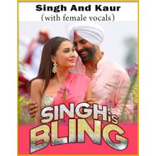 Singh And Kaur (With Female Vocals) - Singh Is Bling