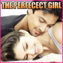 Dheeme Se - The Perfect Girl