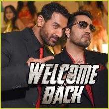 Damaa Dam Mast Kalandar - Welcome Back