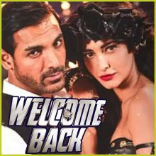 Time Lagaye Kaiko - Welcome Back