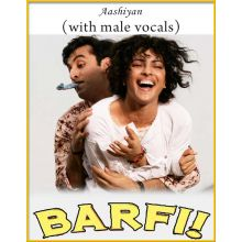 Aashiyan (With Male Vocals) - Barfi