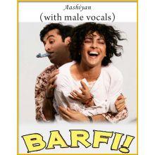 Aashiyan (With Male Vocals) - Barfi