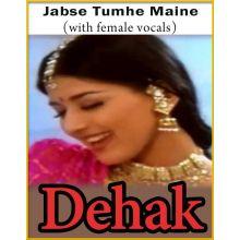 Jabse Tumhe Maine Dekha Sanam (With Female Vocals) - Dehak