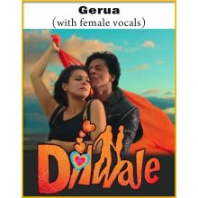 Gerua (With Female Vocals) - Dilwale