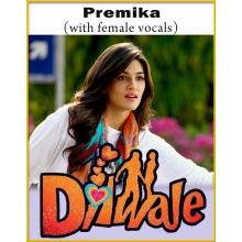 Premika (With Female Vocals) - Dilwale