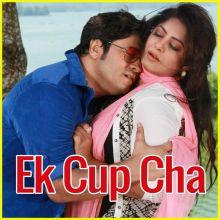 Ek Cup Cha  - Ek Cup Cha