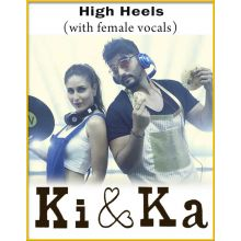 High Heels (With Female Vocals) - Ki And Ka (MP3 Format)