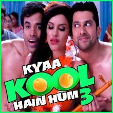 Kya Kool Hain Hum Title Track - Kya Kool Hain Hum 3