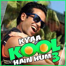 Oh Boy - Kya Kool Hain Hum 3