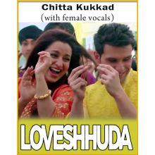 Chitta Kukkad (With Female Vocals) - LoveShhuda