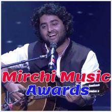 Arijit Singh Medley - Mirchi Music Awards