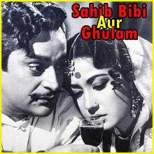 Na Jaao Saiyaan - Sahib Bibi Aur Ghulam