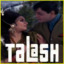 Aaj Ko Junli Raat Ma - Talash